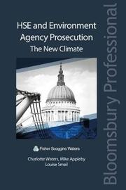HSE and Environment Agency Prosecution: The New Climate by Charlotte Waters
