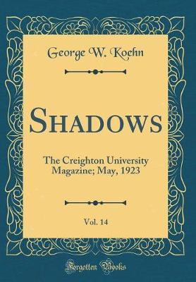 Shadows, Vol. 14 by George W Koehn image