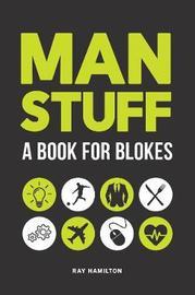 Man Stuff by Ray Hamilton