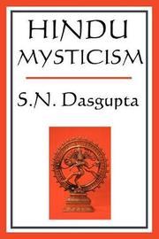 Hindu Mysticism by S.N. Dasgupta