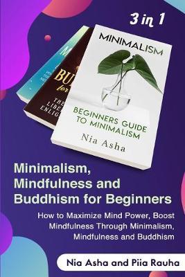 Minimalism and Mindfulness, Buddhism by Nia Asha