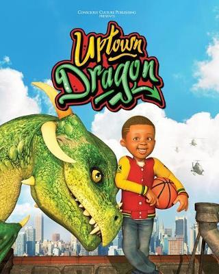 Uptown Dragon by Marlon McKenney