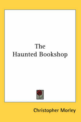 The Haunted Bookshop by Christopher Morley image