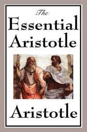 The Essential Aristotle by * Aristotle image