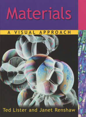 Materials: A Visual Approach by Ted Lister