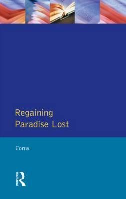 Regaining Paradise Lost by Thomas N. Corns image