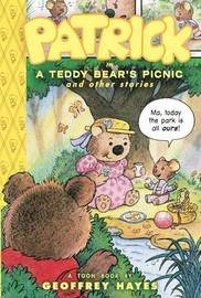 Patrick in a Teddy Bear's Picnic and Other Stories by Geoffrey Hayes