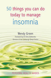 50 Things You Can Do Today to Manage Insomnia by Wendy Green image