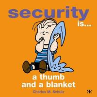 Security is a Thumb and a Blanket by Charles M Schulz image