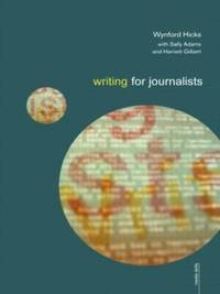 Writing for Journalists by Wynford Hicks image