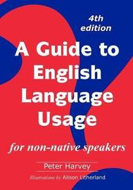 A Guide to English Language Usage by Peter Harvey