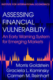 Assessing Financial Vulnerability - An Early Warning System for Emerging Markets by Morris Goldstein