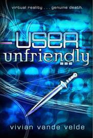User Unfriendly by Vivian Vande Velde