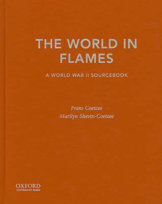 The World in Flames: A World War II Sourcebook by Frans Coetzee image