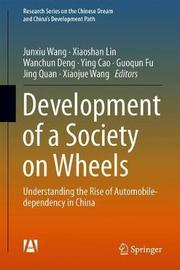 Development of a Society on Wheels