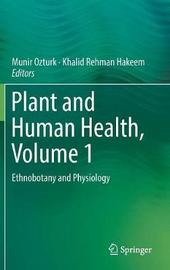 Plant and Human Health, Volume 1