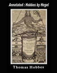 LEVIATHAN (Annotated by G W F Hegel