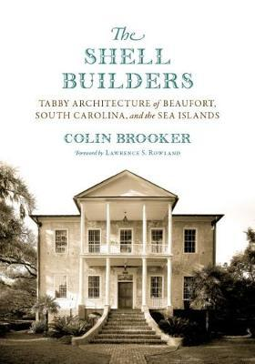 The Shell Builders by Colin Brooker