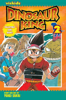 Dinosaur King, Vol. 2 by Yohei Sakkai