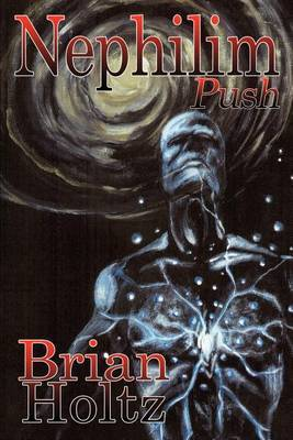 Nephilim Push by Brian Holtz image