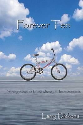 Forever Ten by Larry Dickens image