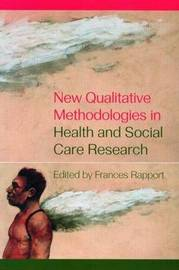 New Qualitative Methodologies in Health and Social Care Research image