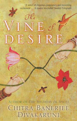 The Vine of Desire by Chitra Banerjee Divakaruni image