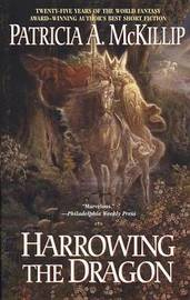 Harrowing the Dragon by Patricia A McKillip image
