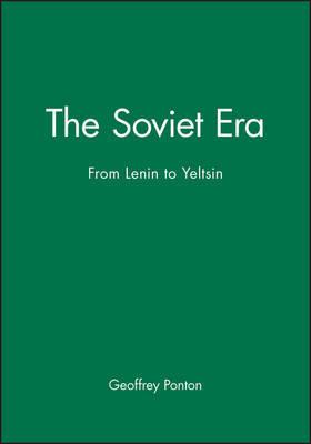 The Soviet Era by Geoffrey Ponton