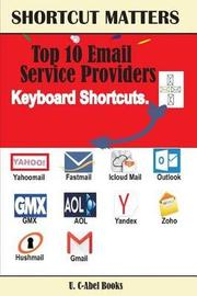 Top 10 Email Service Providers Keyboard Shortcuts by U C-Abel Books