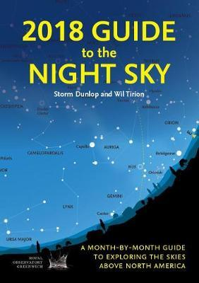 2018 Guide to the Night Sky by Storm Dunlop