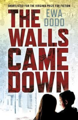 The Walls Came Down by Ewa Dodd image