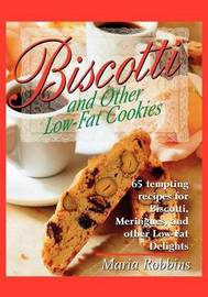 Biscotti and Other Low-Fat Cookies by Maria Polushkin image