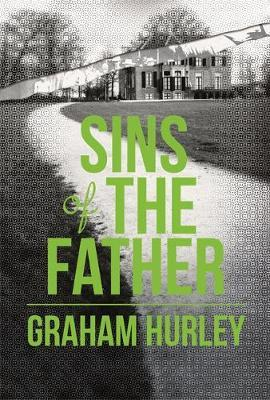Sins of the Father by Graham Hurley