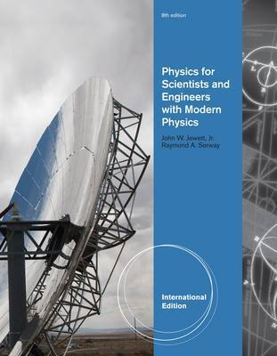 Physics for Scientists and Engineers with Modern Physics: Chapters 1-46 by John W Jewett image