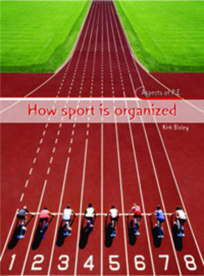 How Sport is Organized by Kirk Bizley image