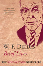 Brief Lives by W.F. Deedes