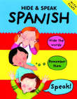 Hide and Speak Spanish by Catherine Bruzzone