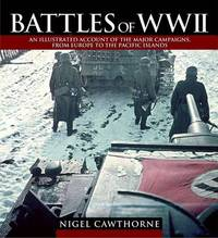 Battles of World War 2 by Nigel Cawthorne