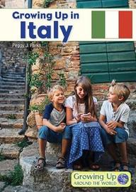 Growing Up in Italy by Peggy J Parks