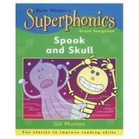 Superphonics: Green Storybook: Spook and Skull by Gill Munton image