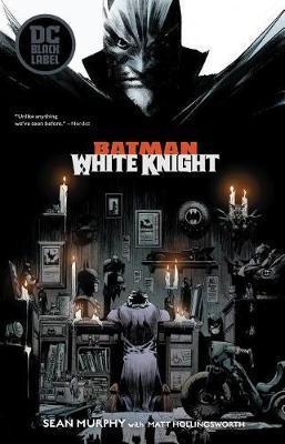Batman: White Knight by Sean Murphy