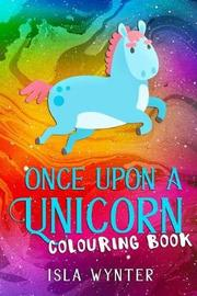 Once Upon a Unicorn by Isla Wynter image