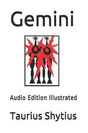 Gemini by Taurius Shytius