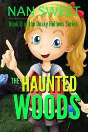 (11) The Haunted Woods by Nan Sweet