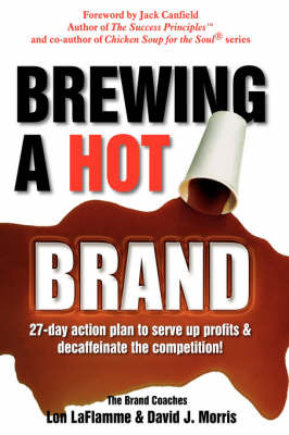 Brewing a Hot Brand by Lon LaFlamme image