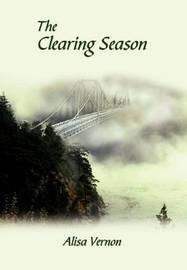 The Clearing Season by Alisa Vernon image