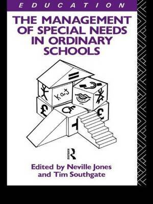 The Management of Special Needs in Ordinary Schools