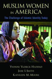 Muslim Women in America by Yvonne Yazbeck Haddad