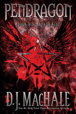 Raven Rise: Pendragon Bk 9 by D.J. MacHale image